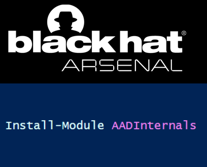 AADInternals at Black Hat USA 2019 Arsenal!